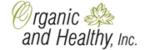 Organic and Healthy, Inc.